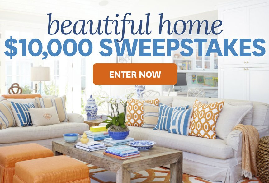 Better Home Gardens 10 000 Beautiful Home Sweepstakes
