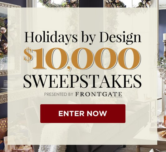 Charming $10,000 Holidays By Design Sweepstakes!   Traditional Home Magazine