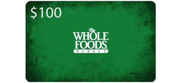 Image result for $100 Whole Foods Gift Card