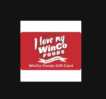 $50 WinCo Foods gift card  $50