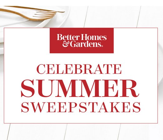 Better Homes And Gardens Celebrate Summer Sweepstakes