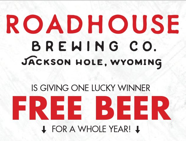 Roadhouse Brewery - Free Beer For A Year Sweepstakes
