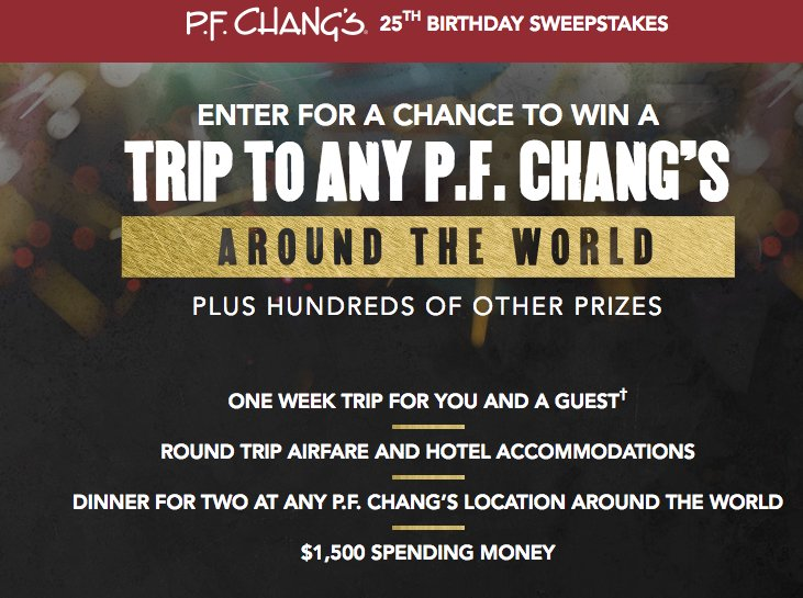 P F  Chang's 25th Birthday Sweepstakes