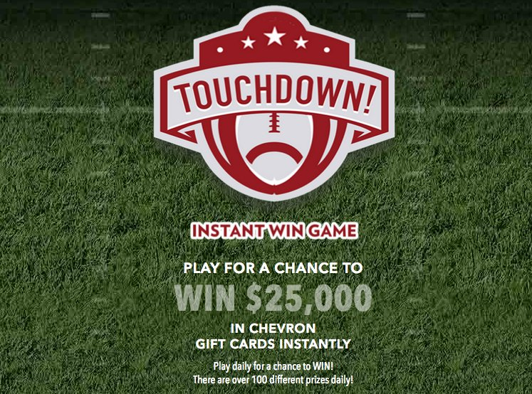 Chevron U S A  Inc  - Touchdown Instant Win Sweepstakes