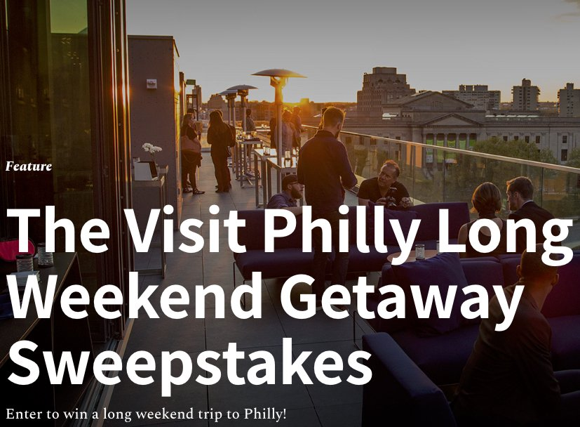 Vip long weekend in philadelphia sweepstakes for New home giveaway