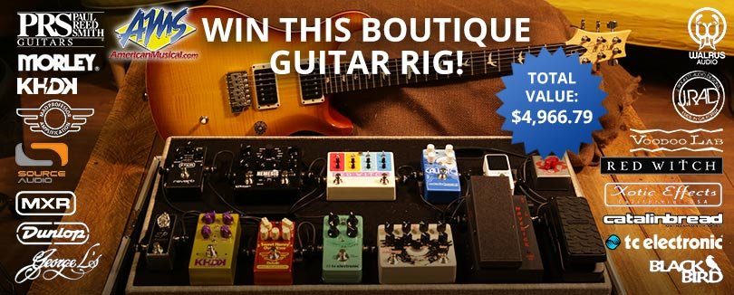 American Musical Supply - Win a Boutique Pedalboard and PRS Guitar!