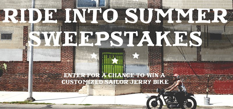 Sailor Jerry - Win a CUSTOM Harley Davidson Motorcyle - Be 1 of 12